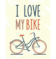 I love my bike vector image vector image