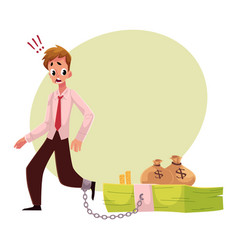 Man with leg chained to bundle of banknotes money vector