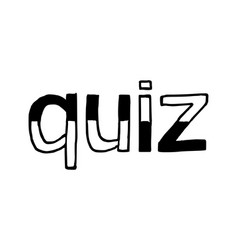 Quiz - isolated hand drawn lettering vector