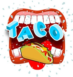 Taco acute mexican food open your mouth and vector