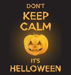 Background keep calm with pumpkin for halloween vector