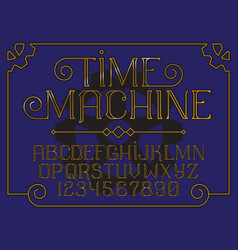 decorative vintage font time machine vector image