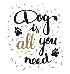 dog is all you need vector image