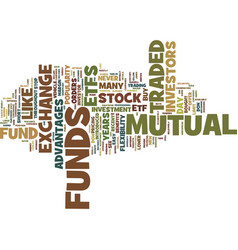 Exchange traded funds text background word cloud vector