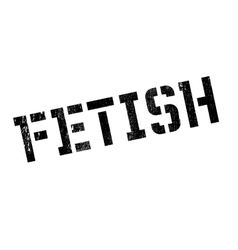 Fetish stamp rubber grunge vector