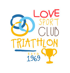 love sport club triathlon since 1969 logo vector image vector image