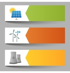 Solar windmills and nuclear power plants banners vector