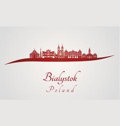 bialystok skyline in red vector image vector image