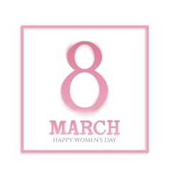 March 8 international womens day vector