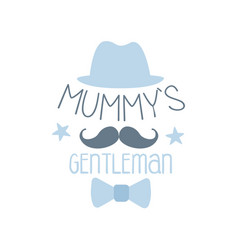 mummys gentleman label colorful hand drawn vector image
