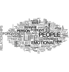 Why forgiveness is crucial to your happiness text vector