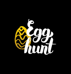 Egg hunt handwritten calligraphy vector