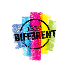 be different motivation statement creative grunge vector image vector image