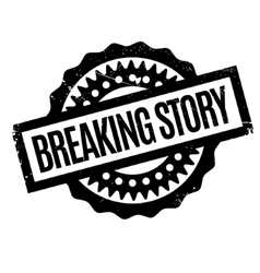 Breaking story rubber stamp vector