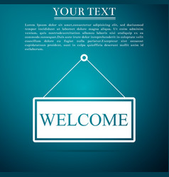 Hanging sign with text welcome on blue background vector
