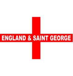 Flag of england and saint george vector