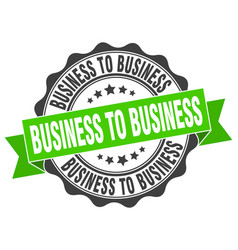 Business to business stamp sign seal vector