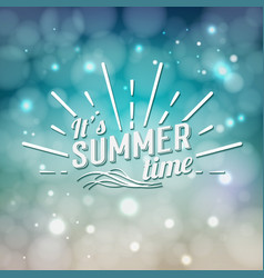 its summer time typographic design vector image vector image