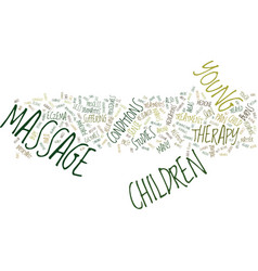 Massage therapy for children text background word vector
