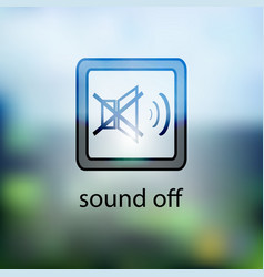 Icon button is no sound on a blurred background vector