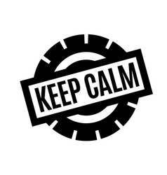 Keep calm typographic stamp vector