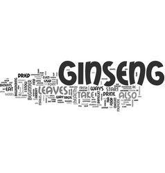 A beginner s guide to ginseng text word cloud vector