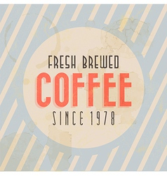 Retro vintage coffee tin sign with typography vector