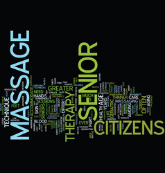 Massage therapy for senior citizsens text vector