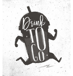 poster drink to go vector image vector image
