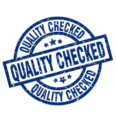 Quality checked blue round grunge stamp vector