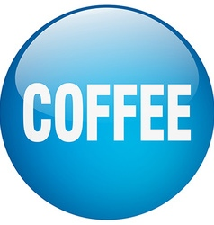 Coffee blue round gel isolated push button vector