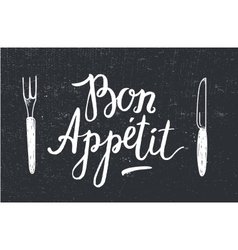 Bon appetit poster with fork and knife on vector