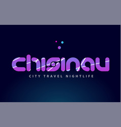 Chisinau european capital word text typography vector