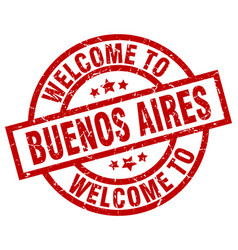 Welcome to buenos aires red stamp vector