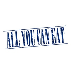 All you can eat blue grunge vintage stamp isolated vector