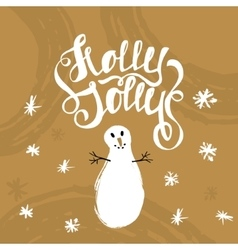 Holly Jolly- unique handwritten lettering with vector image vector image