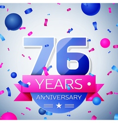 Seventy six years anniversary celebration on grey vector