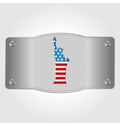 Metal plate with US flag and statue of Liberty vector image vector image