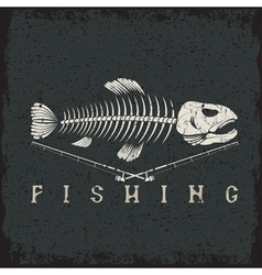 Vintage fishing grunge emblem with skeleton of vector