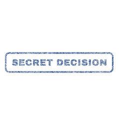 Secret decision textile stamp vector