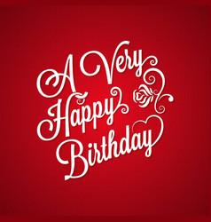 birthday vintage lettering background vector image