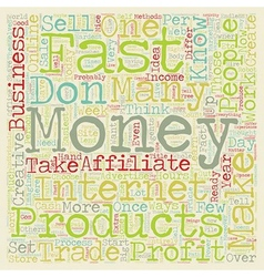 Make Money Fast text background wordcloud concept vector image vector image