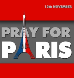 Words pray for paris with eiffel tower vector