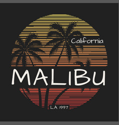 Malibu california tee print with palm trees vector