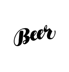 Beer handmade lettering calligraphy vector image vector image