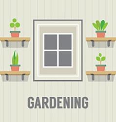 Pot Plants Beside Window Gardening Concept vector image vector image