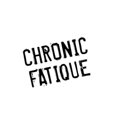 Chronic fatique rubber stamp vector