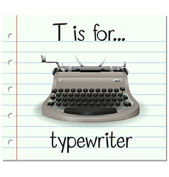 Flashcard letter t is for typewriter vector