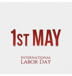 First may - international labor day vector