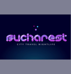 Bucharest european capital word text typography vector